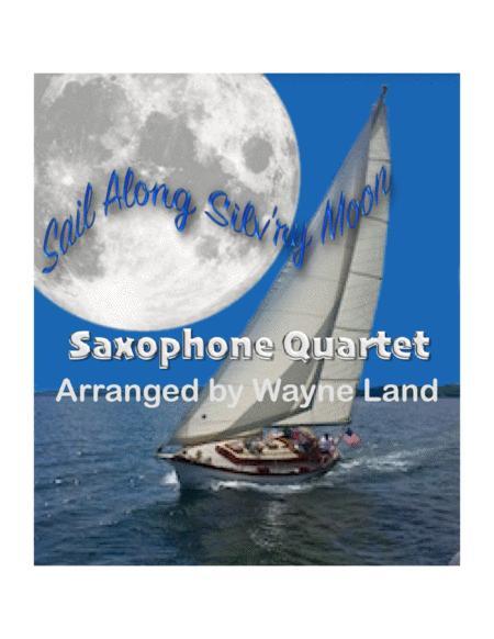 Sail Along, Silv'ry Moon (Saxophone Quartet)