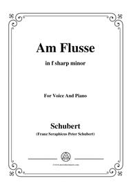Schubert-Am Flusse (By the River),D.160,in f sharp minor,for Voice&Piano