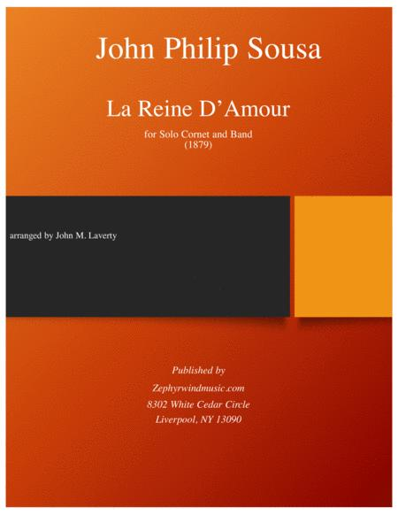 La Reine D'Amour for solo Cornet and Band