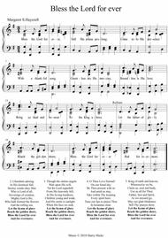 Bless the Lord forever. A new tune to a wonderful old hymn.
