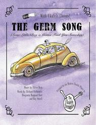 The Germ Song (Some Little Bug is Gonna Find You Someday)