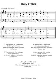 Holy Father. A new tune to a wonderful old hymn.