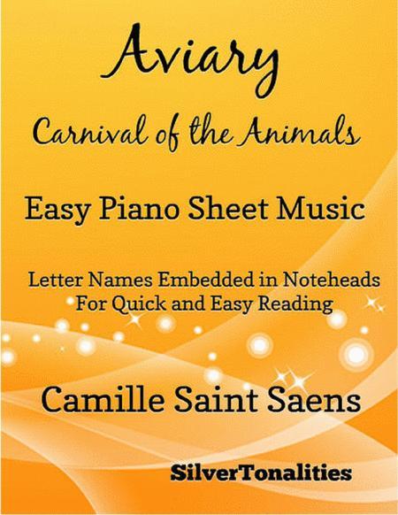 Aviary Carnival of the Animals Easy Piano Sheet Music