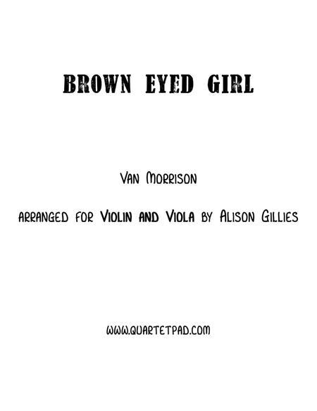Brown Eyed Girl - Violin and Viola duet
