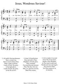 Jesus, wondrous Saviour! A new tune to this wonderful old hymn.