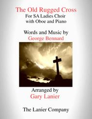 The Old Rugged Cross (SA Ladies Choir and Oboe with Piano)