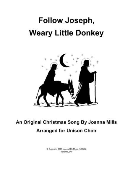 Follow Joseph, Weary Little Donkey (Unison)