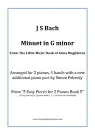 Minuet in G minor (J S Bach) from the little music book of Anna Magdalena, Arranged for 2 pianos by Simon Peberdy