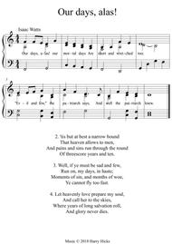Our days, alas! A new tune to a wonderful Isaac Watts hymn.