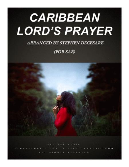 Caribbean Lord's Prayer (for SAB)