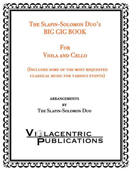The Slapin-Solomon Duo's Big Gig Book for Viola and Cello