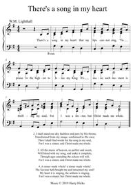 There's a song tin my heart. A new tune to a wonderful old hymn.