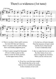 There's a wideness. A new tune to a wonderful old hymn.