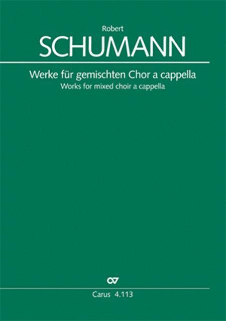 Schumann: Works for mixed choir a cappella