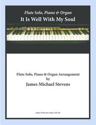 It Is Well With My Soul - Flute Solo, Piano, & Organ