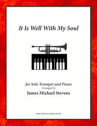 It Is Well With My Soul - Trumpet Solo, Piano, & Organ