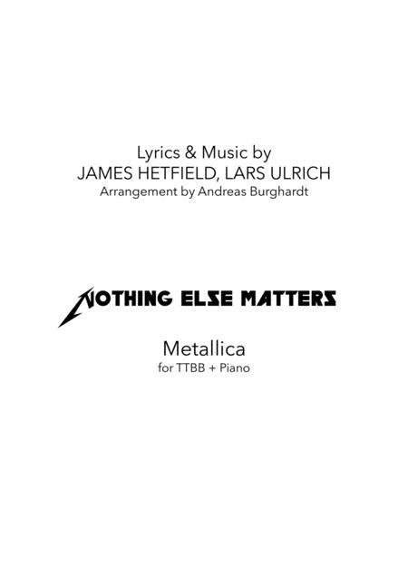 Nothing Else Matters (for Choir TTBB & Piano)