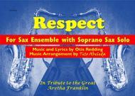 Respect (For Saxophone Ensemble & Soprano Sax Solo)