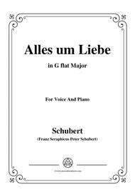 Schubert-Alles um Liebe,in G flat Major,for Voice&Piano