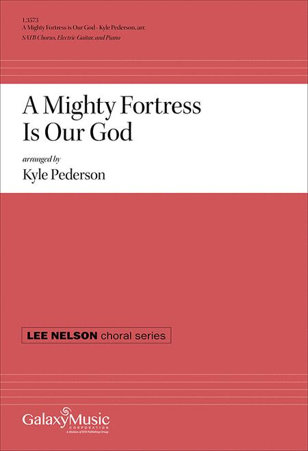 A Mighty Fortress Is Our God (SATB/Guitar/Piano Score)