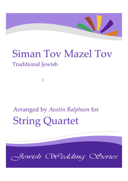 Siman Tov Mazel Tov סימן טוב ומזל טוב (Jewish Wedding) - string quartet