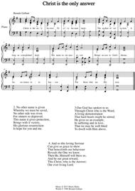 Christ is the only answer. A new hymn!
