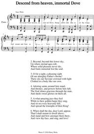 Descend from heaven, immortal Dove. A new tune to a wonderful Isaac Watts hymn.
