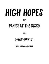 High Hopes by Panic! at the Disco for Brass Quintet