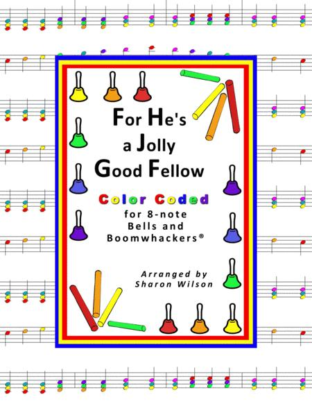 """For He's a Jolly Good Fellow"" for 8-note Bells and Boomwhackers® (with Color Coded Notes)"