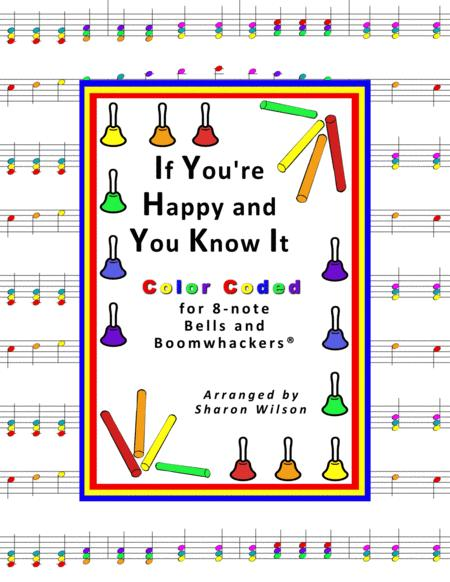 """""""If You're Happy and You Know It"""" for 13-note Bells and Boomwhackers® (with Color Coded Notes)"""