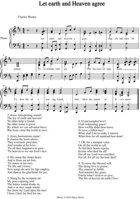 Let earth and heaven agree. A new tune to a wonderful Wesley hymn.