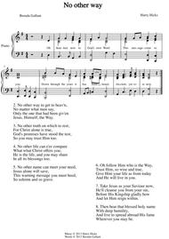 No other way. A brand new hymn!