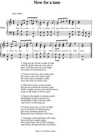 Now for a tune. A new tune to a wonderful Isaac Watts hymn.