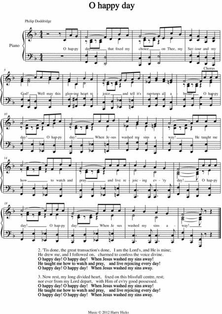 O happy day. A new tune to a wonderful old  hymn.