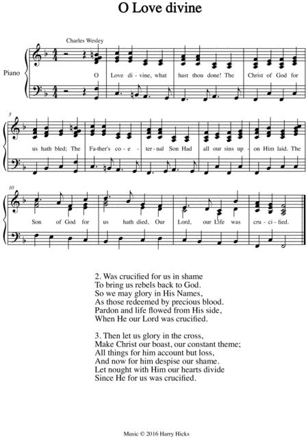 O Love divine. A new tune to a wonderful Wesley hymn.