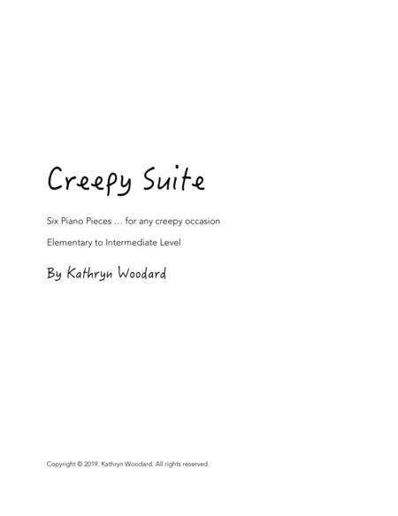 Creepy Suite