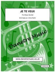 Je Te Veux (Brass Quintet)