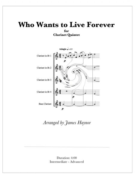 Who Wants To Live Forever for Clarinet Quintet