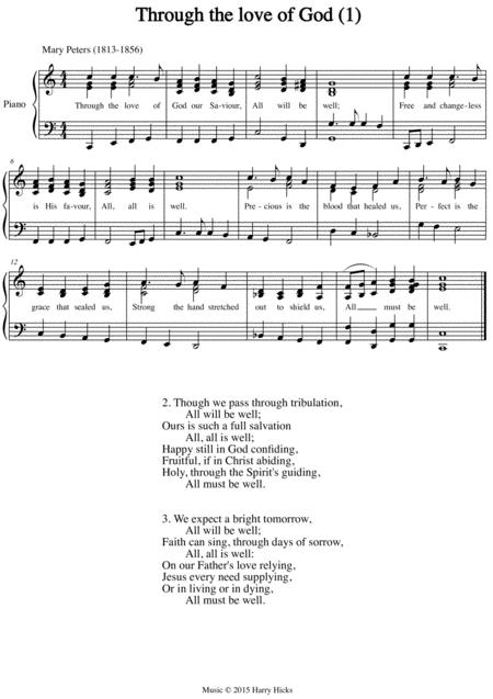 Through the love of God. The first of two new tunes written for this wonderful old hymn.