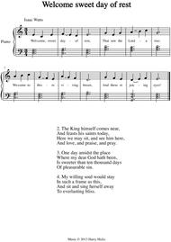 Welcome sweet day of rest. A new tune to a wonderful Isaac Watts hymn.