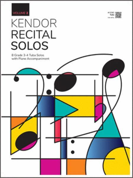 Kendor Recital Solos, Volume 2 - Tuba With Piano Accompaniment & MP3's