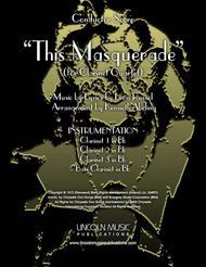 This Masquerade (for Clarinet Quartet)