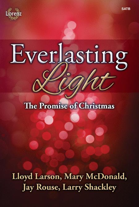 Everlasting Light - SATB with Performance CD