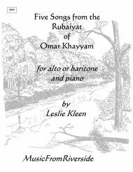 Five Songs from the Rubaiyat of Omar Khayyam for Alto or Baritone