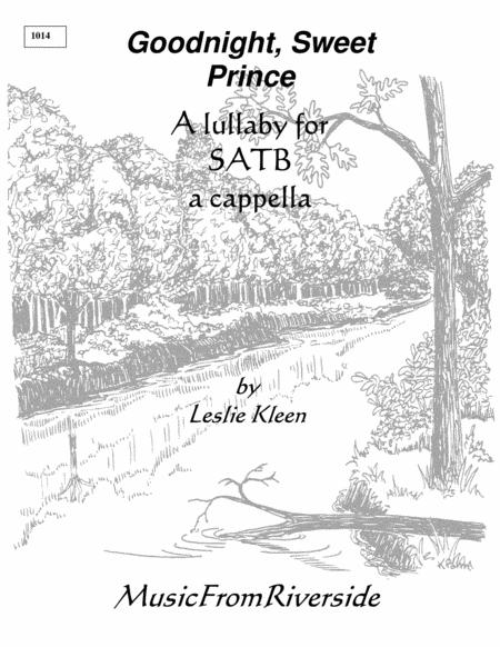 Good Night, Sweet Prince for SATB a cappella