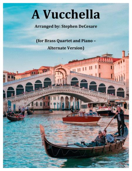 A Vucchella (for Brass Quartet and Piano - Alternate Version)