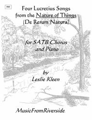 Four Lucretius Songs from De Rerum Natura (The Nature of Things) for SATB, tenor solo, and piano