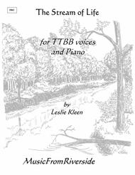 The Stream of Life for TTBB voices and Piano