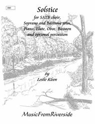 Solstice for SATB choir, soprano and baritone solo, piano, flute, oboe, bassoon, and optional percussion