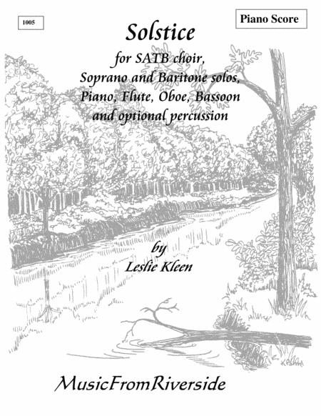 Solstice - Piano Score for Solstice for SATB, soprano and baritone solos, piano, flute, oboe, bassoon and optional percussion